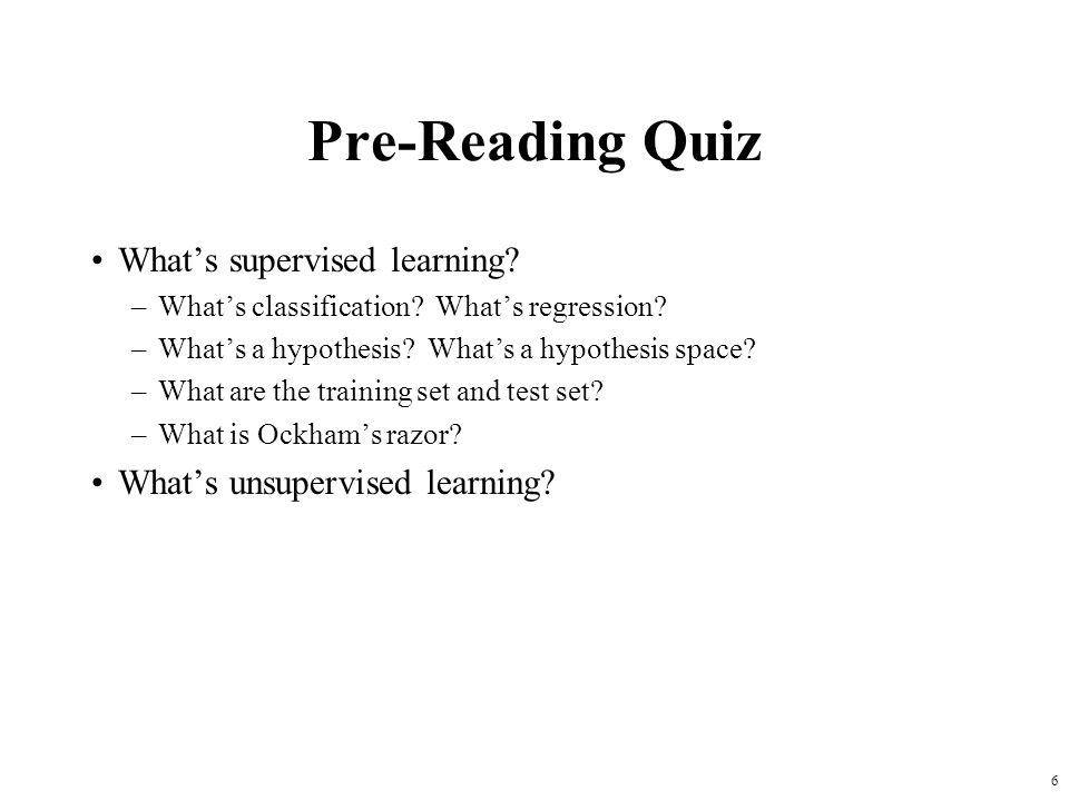 Pre-Reading Quiz What's supervised learning