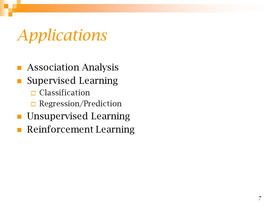 Applications Association Analysis Supervised Learning