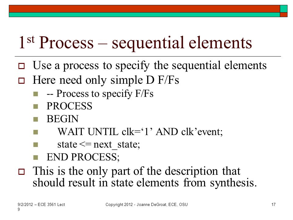 1st Process – sequential elements