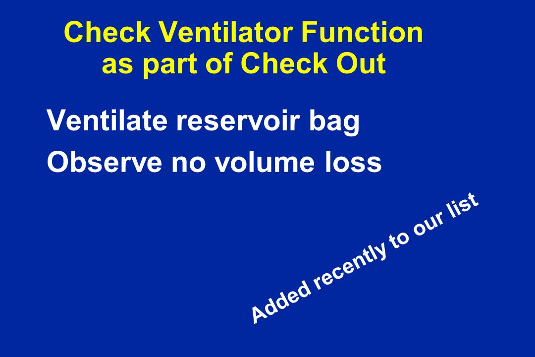 Check Ventilator Function as part of Check Out