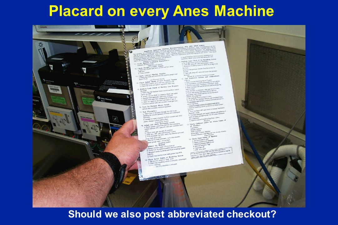Placard on every Anes Machine