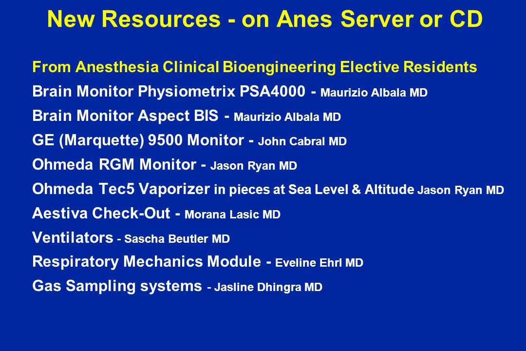 New Resources - on Anes Server or CD