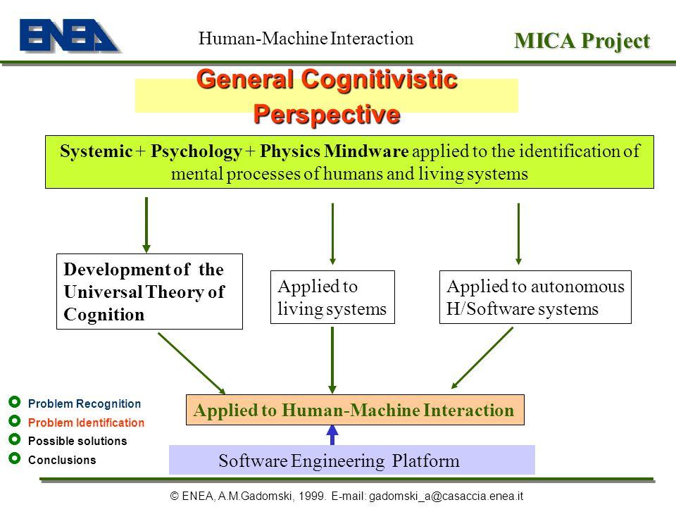 General Cognitivistic Perspective