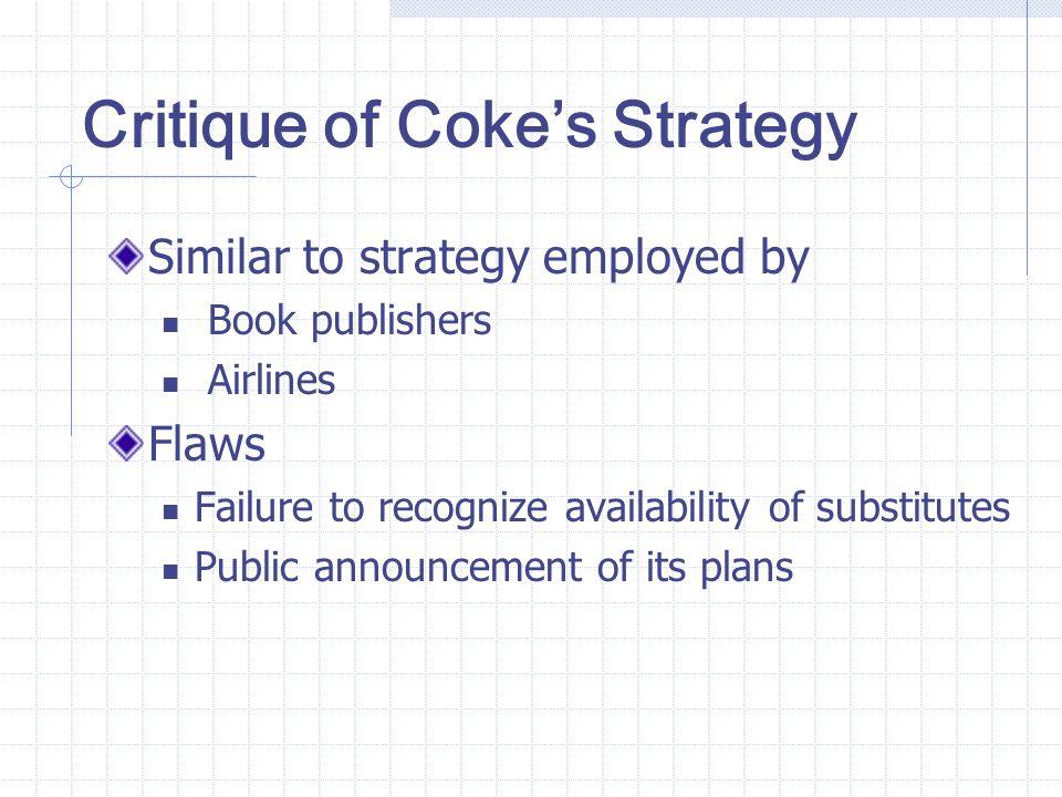 Critique of Coke's Strategy