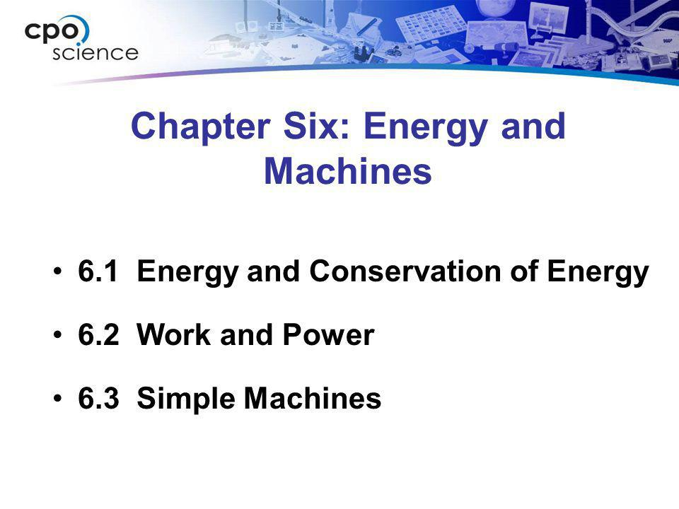 Chapter Six: Energy and Machines