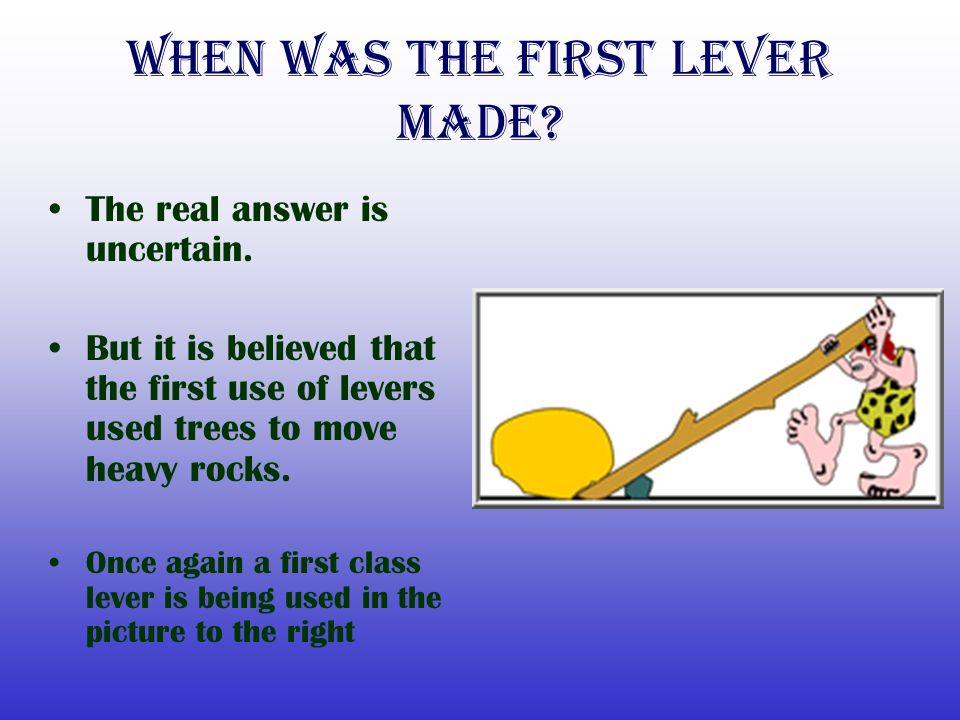 When was the first lever made