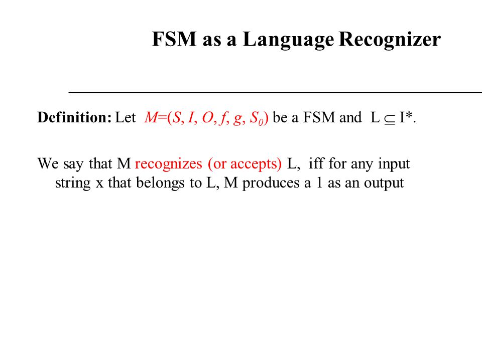 FSM as a Language Recognizer