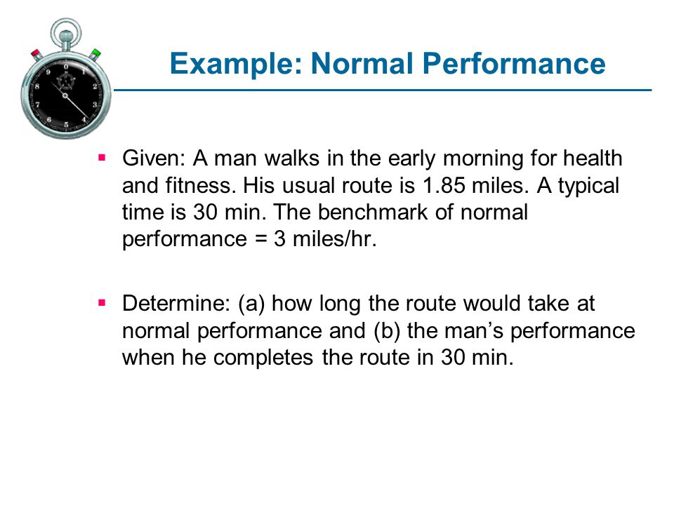 Example: Normal Performance