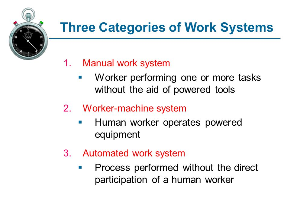 Three Categories of Work Systems