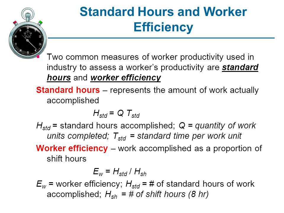 Standard Hours and Worker Efficiency