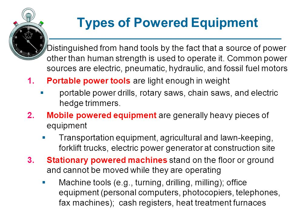 Types of Powered Equipment