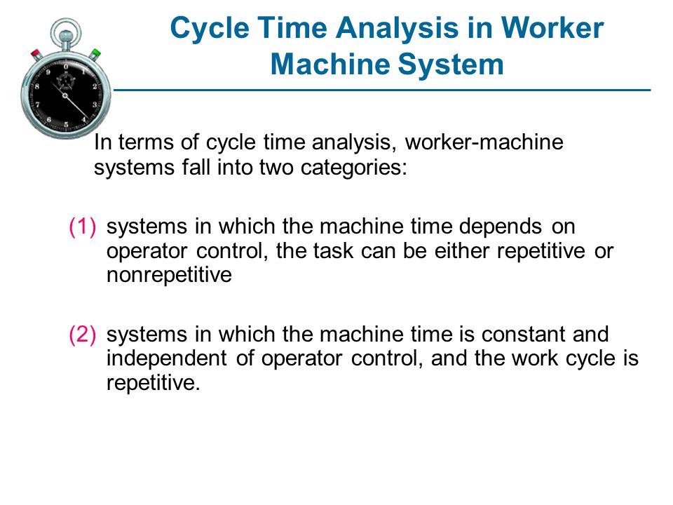 Cycle Time Analysis in Worker Machine System