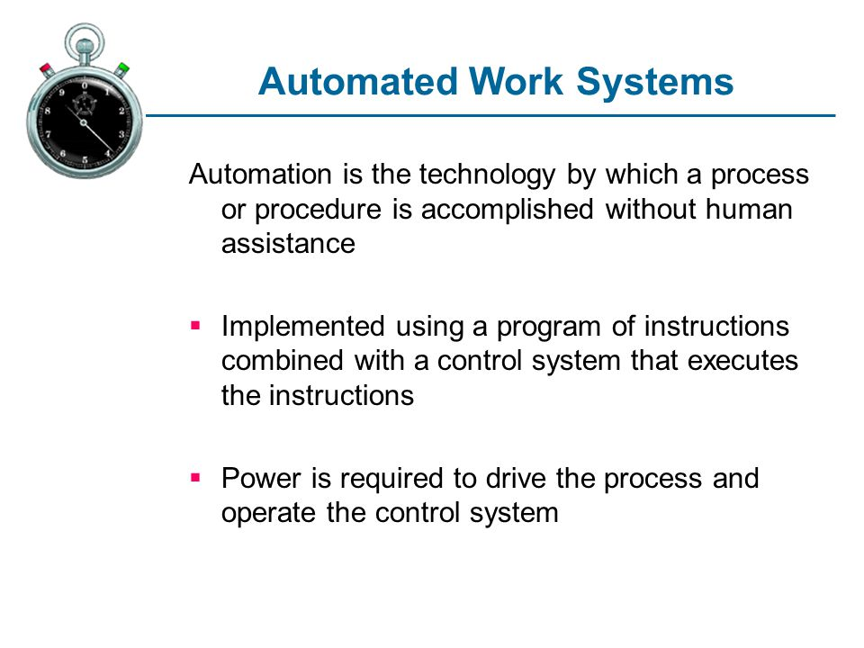 Automated Work Systems