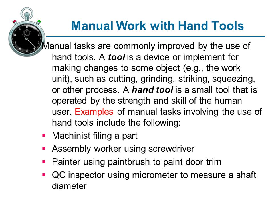 Manual Work with Hand Tools