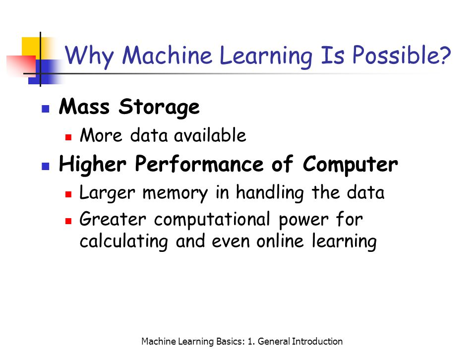Why Machine Learning Is Possible