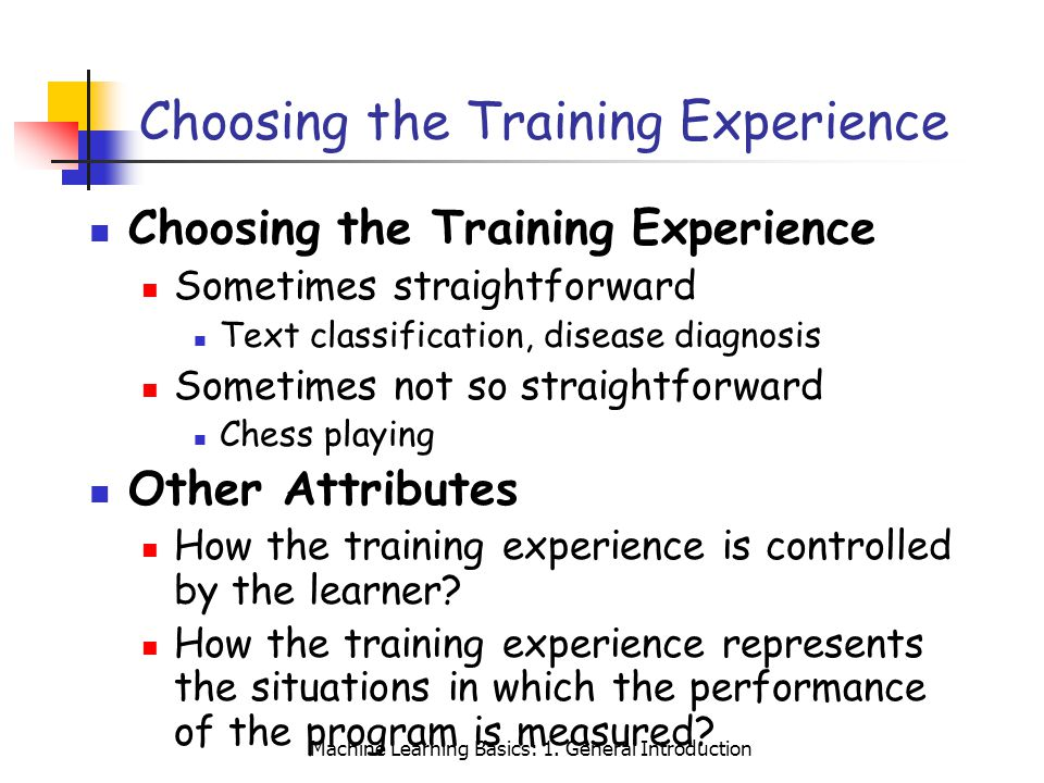 Choosing the Training Experience