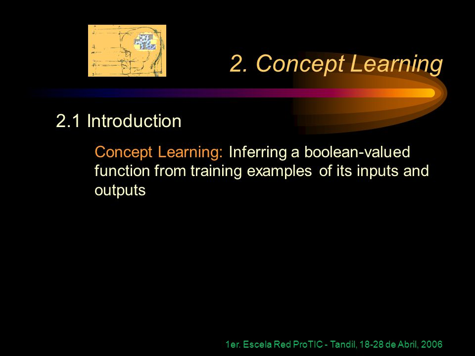 2. Concept Learning 2.1 Introduction