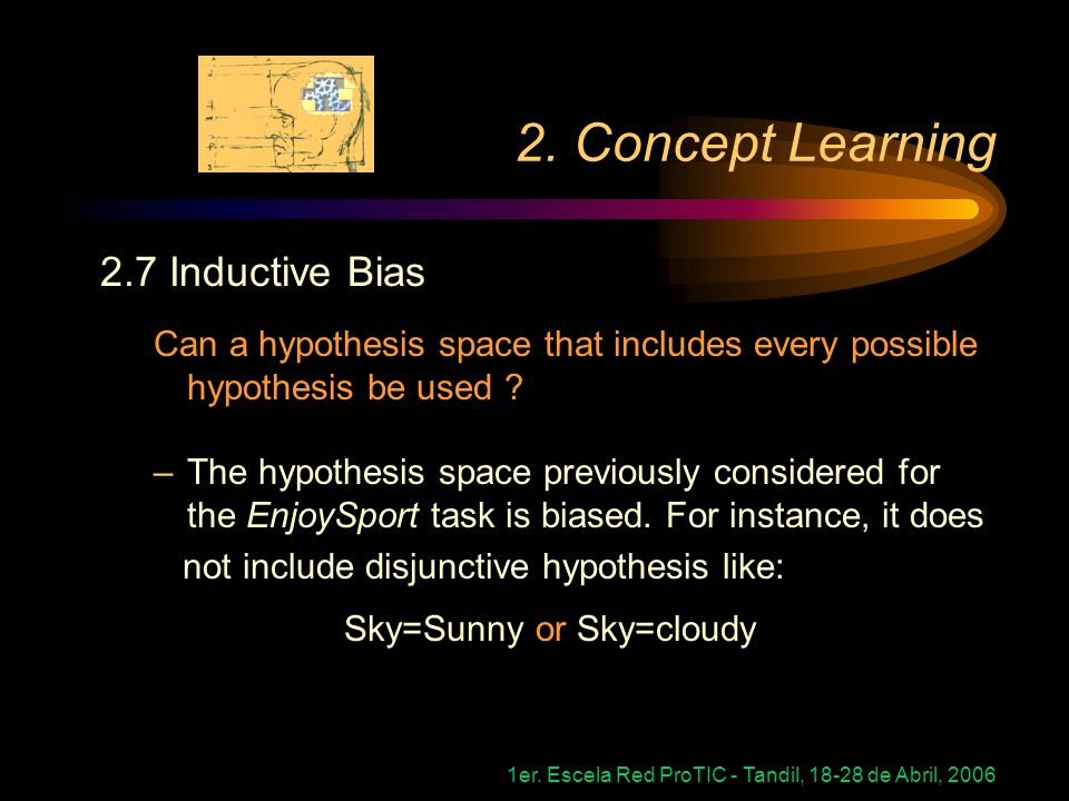 2. Concept Learning 2.7 Inductive Bias