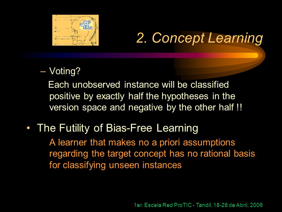 2. Concept Learning The Futility of Bias-Free Learning Voting