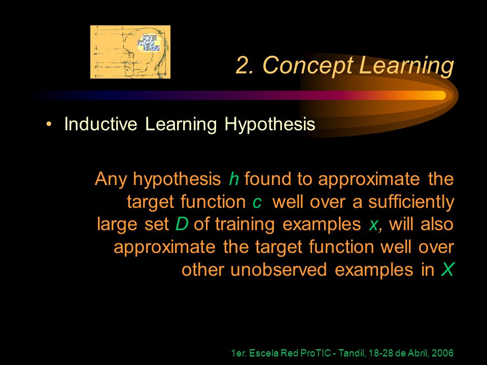 2. Concept Learning Inductive Learning Hypothesis