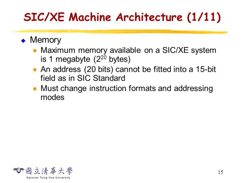 SIC/XE Machine Architecture (2/11)