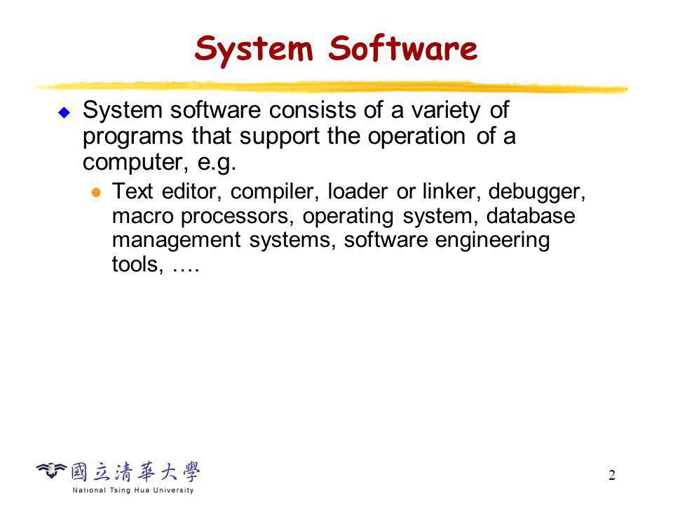 System Software & Architecture