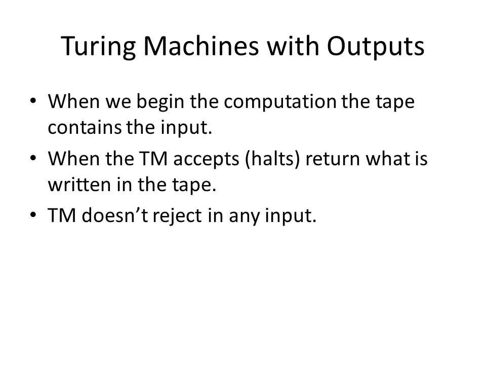 Turing Machines with Outputs
