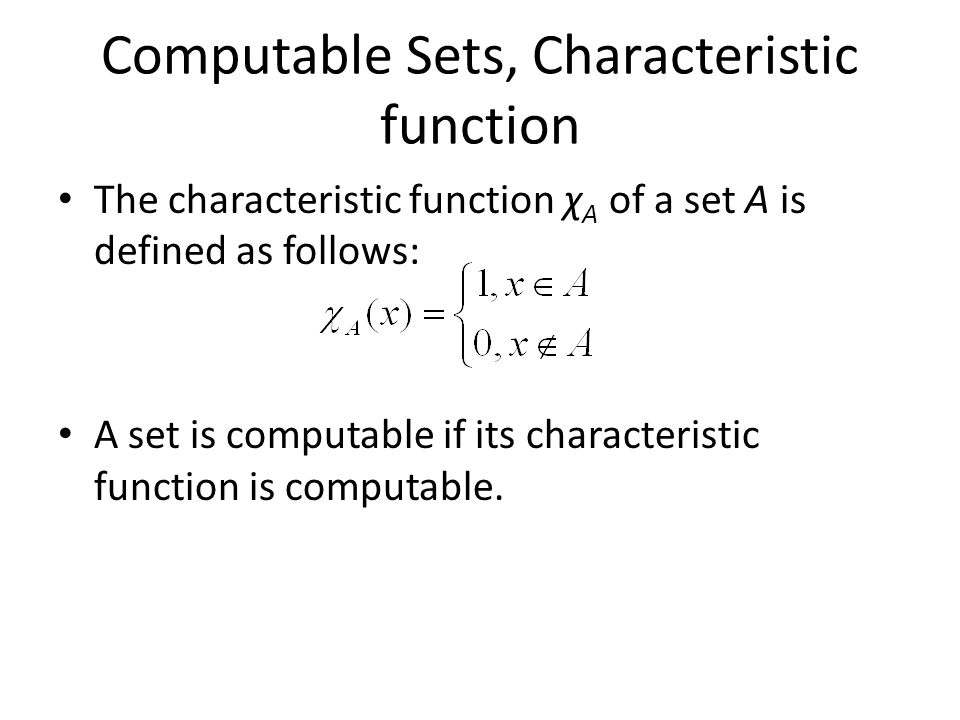 Computable Sets, Characteristic function