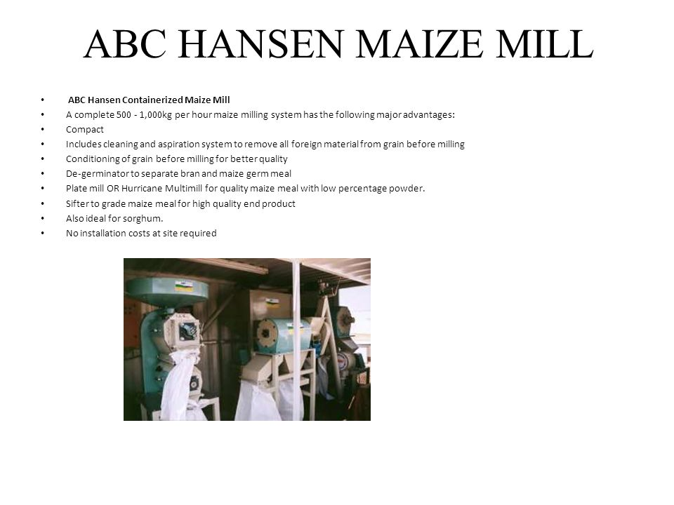 ABC HANSEN MAIZE MILL ABC Hansen Containerized Maize Mill