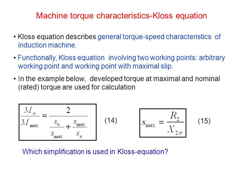 Machine torque characteristics-Kloss equation