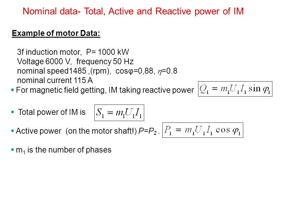 Nominal data- Total, Active and Reactive power of IM