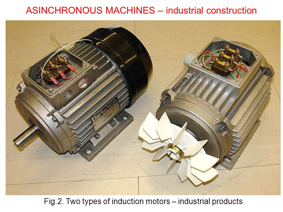 ASINCHRONOUS MACHINES – industrial construction
