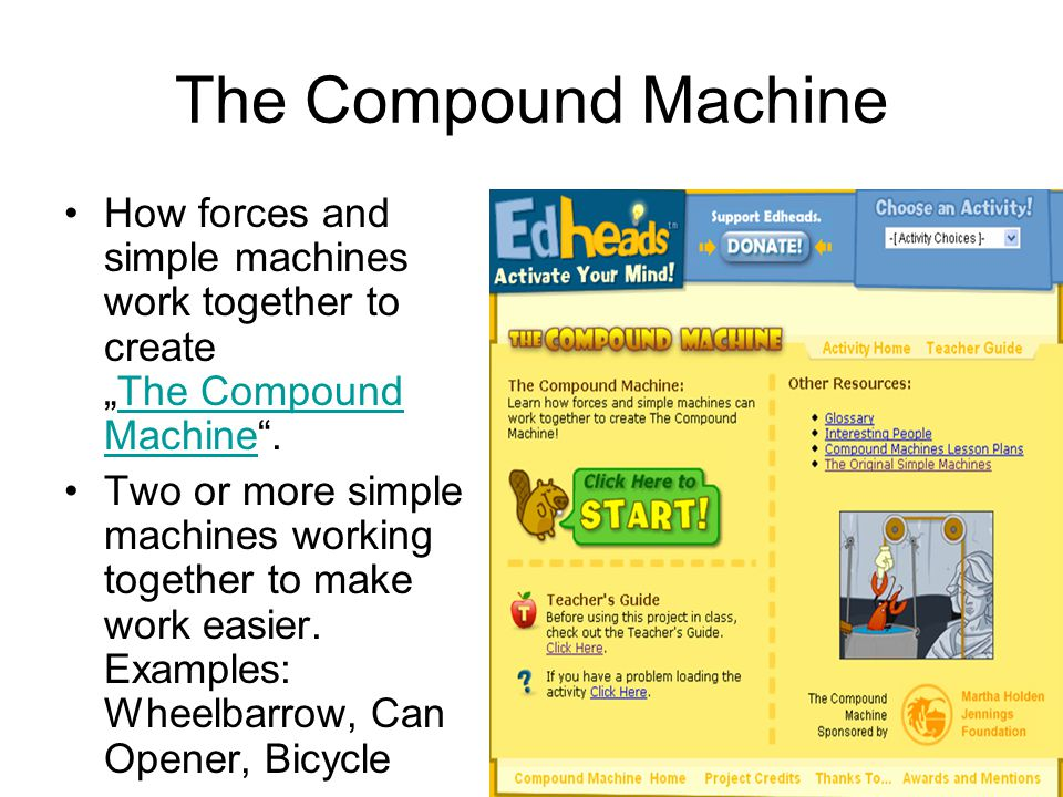 Worksheet What Is A Compound Machine how simple machines create the compound machine ppt video online forces and work together to machine