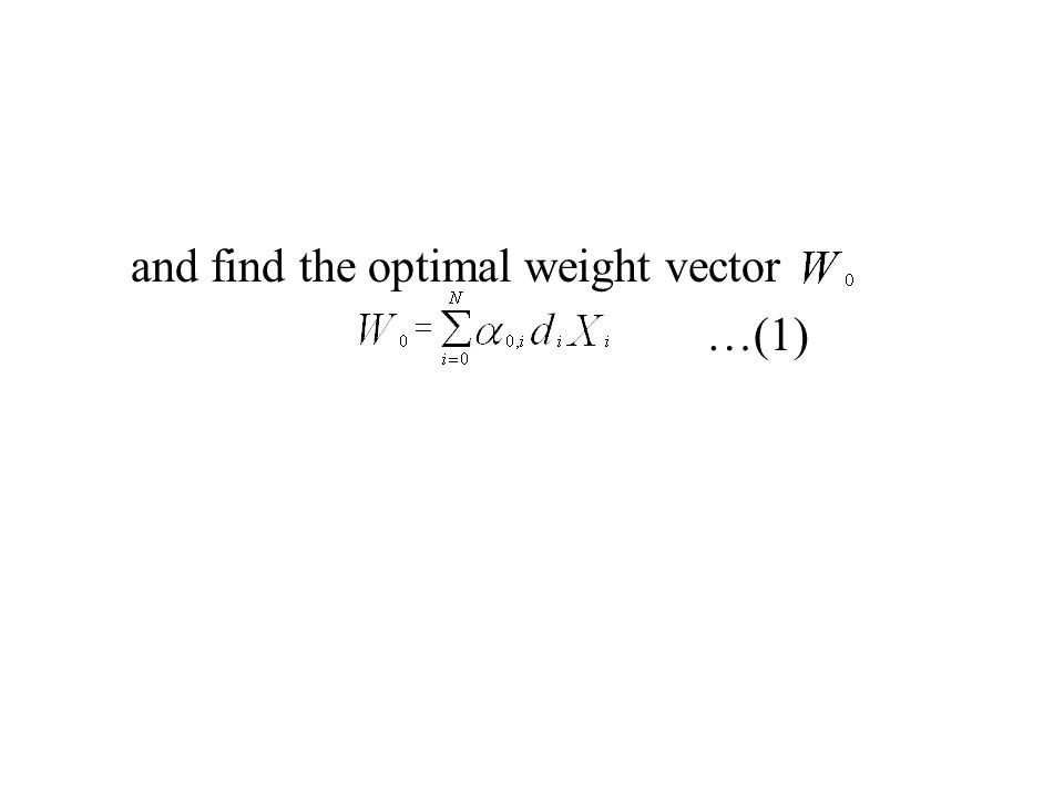 and find the optimal weight vector