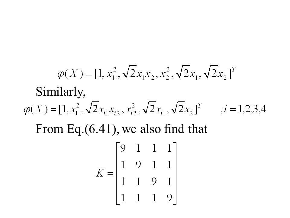 Similarly, From Eq.(6.41), we also find that
