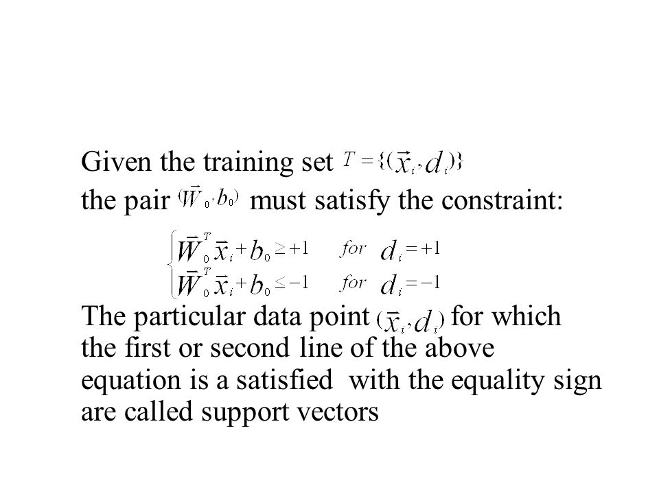 Given the training set the pair must satisfy the constraint: