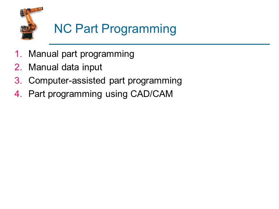 NC Part Programming Manual part programming Manual data input