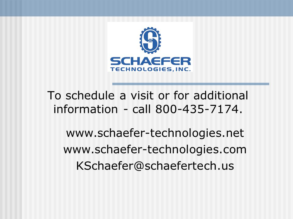 To schedule a visit or for additional information - call 800-435-7174.