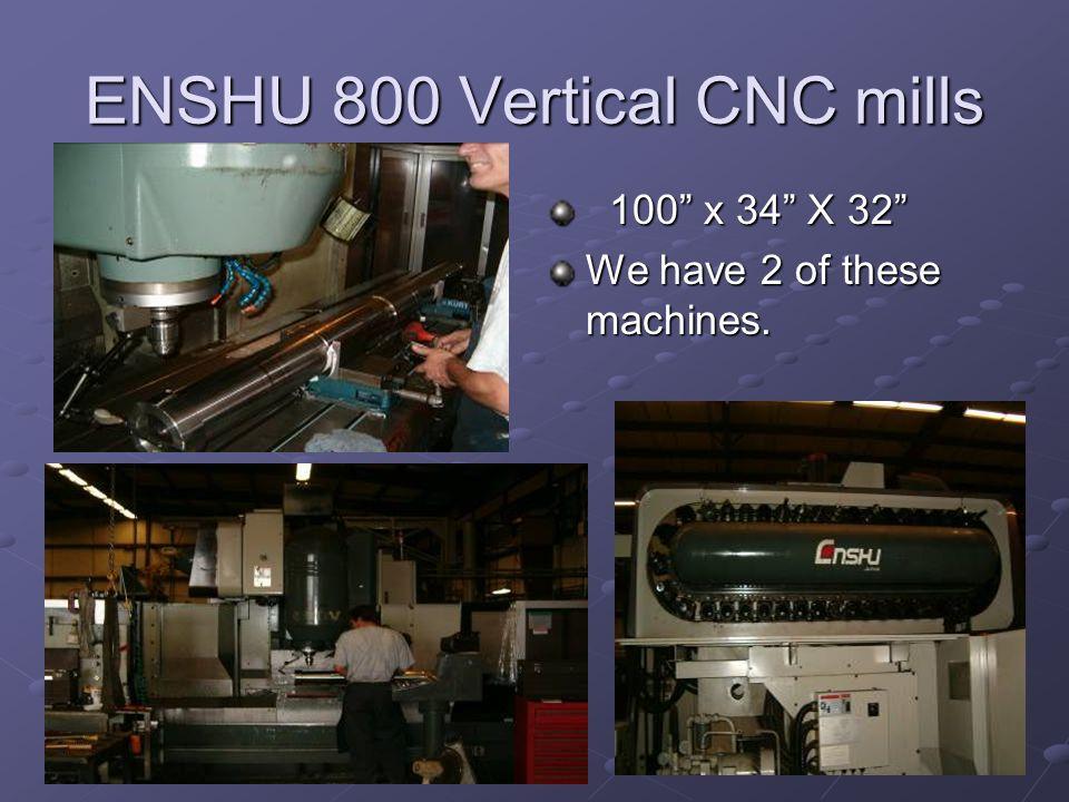 ENSHU 800 Vertical CNC mills