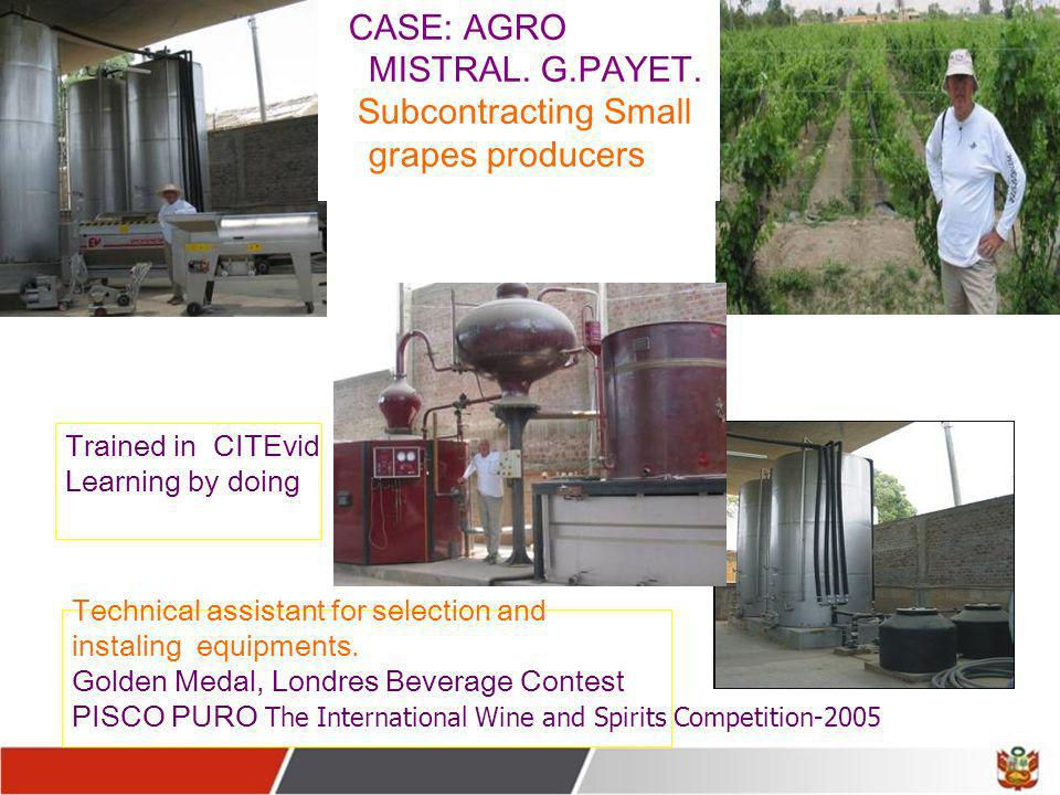 CASE: AGRO MISTRAL. G.PAYET. Subcontracting Small grapes producers