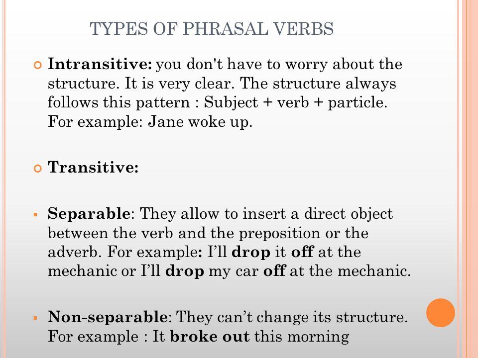 TYPES OF PHRASAL VERBS