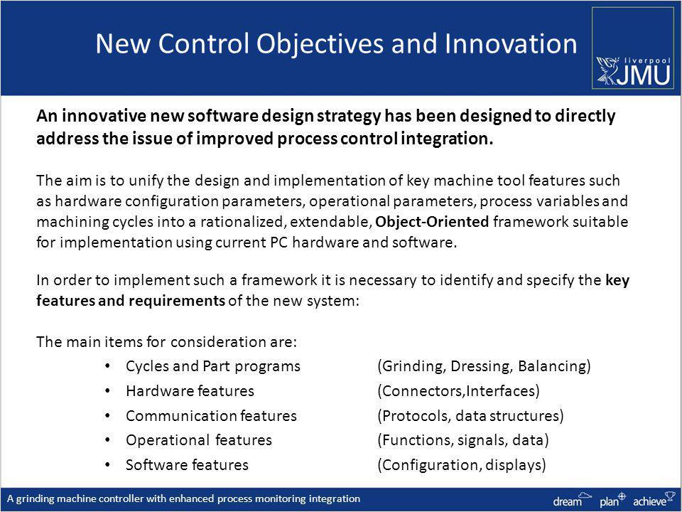 New Control Objectives and Innovation