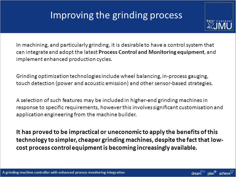 Improving the grinding process