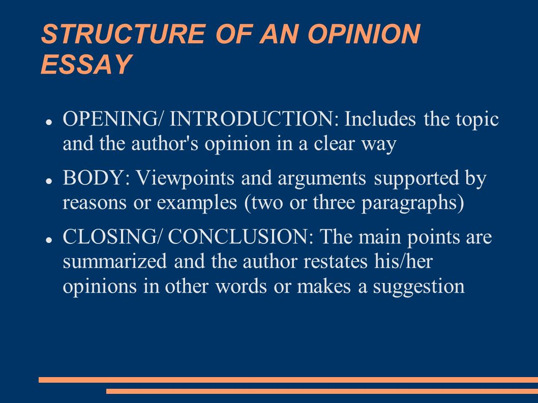 opinion essay ppt 2 structure