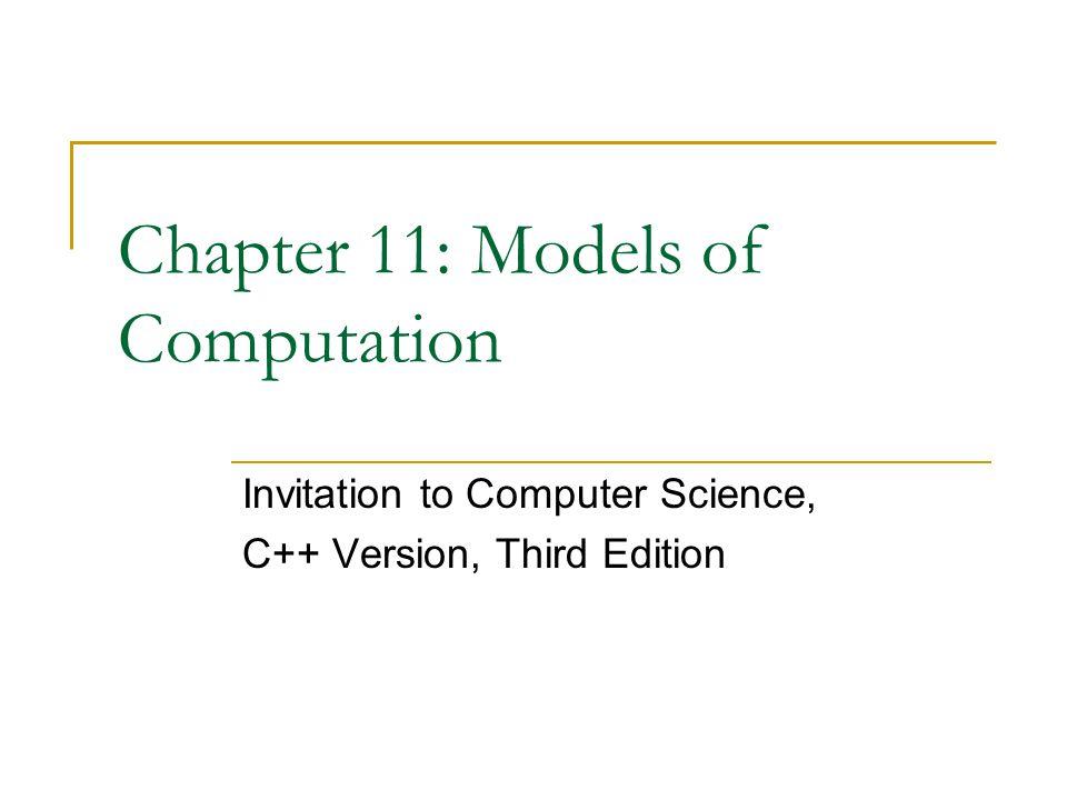 Chapter 11: Models of Computation
