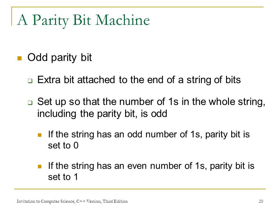 A Parity Bit Machine Odd parity bit