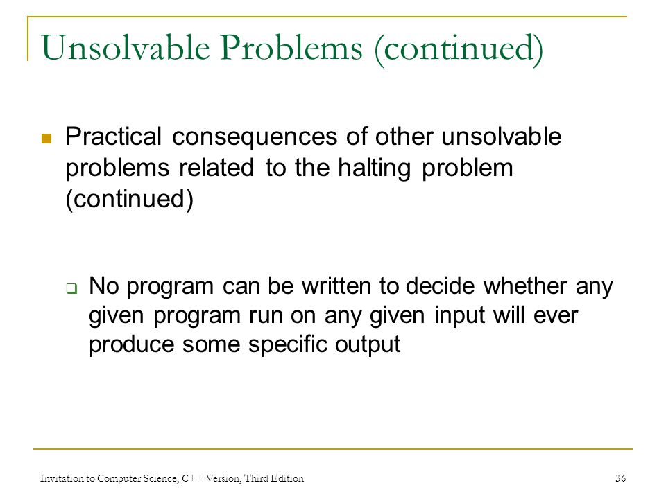 Unsolvable Problems (continued)
