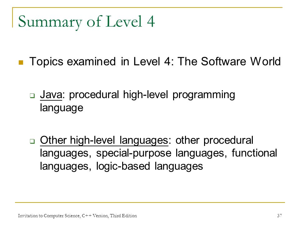 Summary of Level 4 Topics examined in Level 4: The Software World