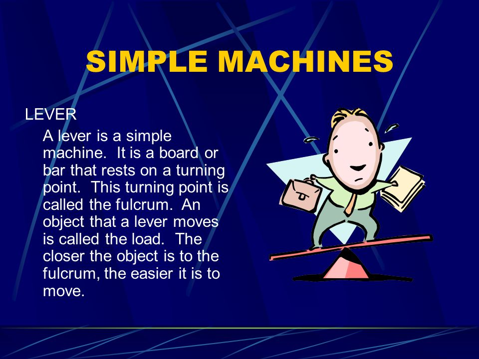 SIMPLE MACHINES LEVER.