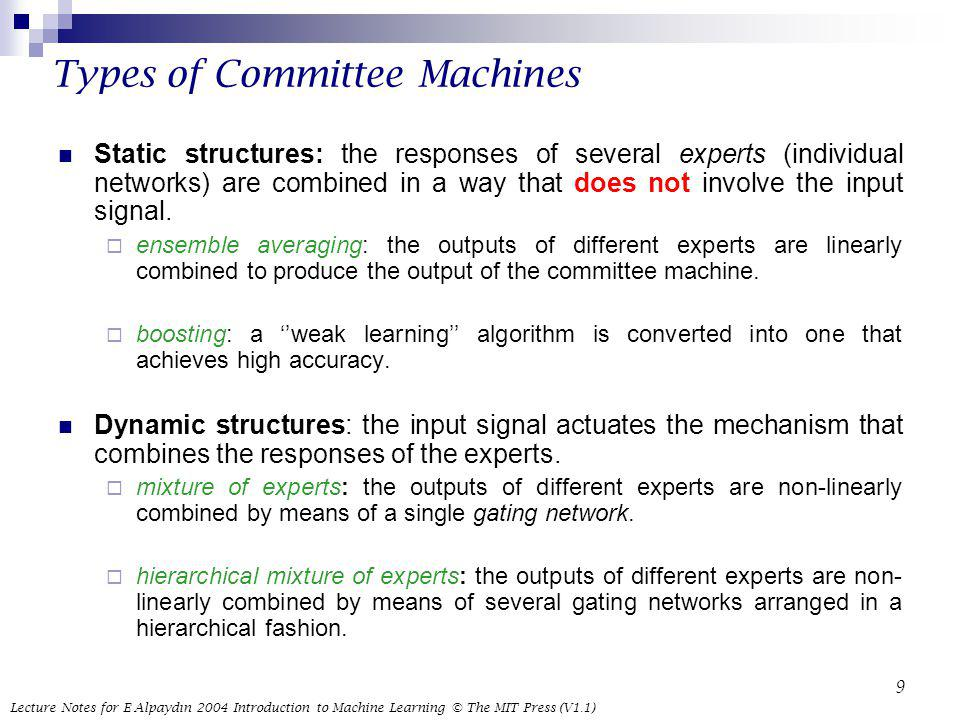 Types of Committee Machines